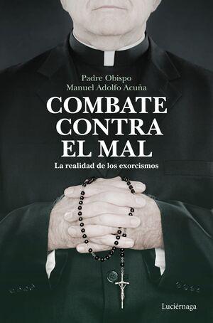 EL COMBATE CONTRA EL MAL