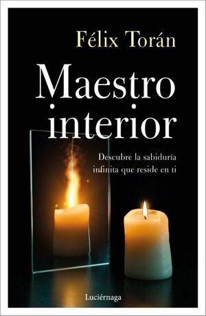 EL MAESTRO INTERIOR