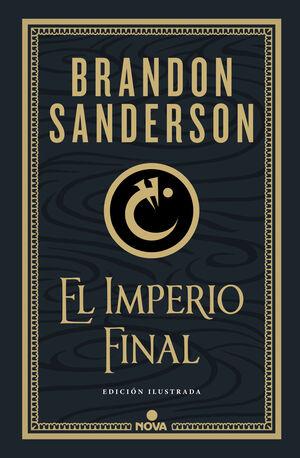 EL IMPERIO FINAL. NACIDOS DE LA BRUMA 1 (MISTBORN) ED. ILUSTRADA