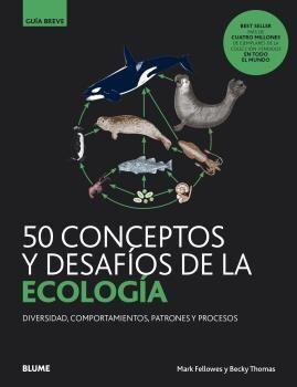 GUIA BREVE 50 CONCEPTOS Y DESAFÍOS DE LA ECOLOGÍA