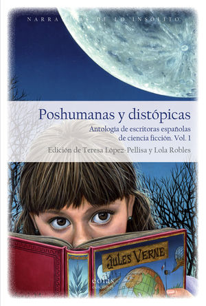 POSHUMANAS Y DISTÓPICAS. 2 VOLS.