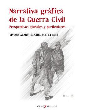 NARRATIVA GRÁFICA DE LA GUERRA CIVIL