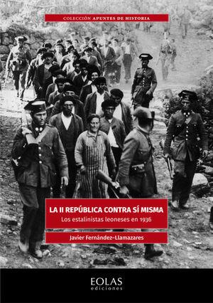 LA II REPUBLICA CONTRA SI MISMA