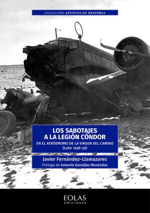 LOS SABOTAJES A LA LEGION CONDOR