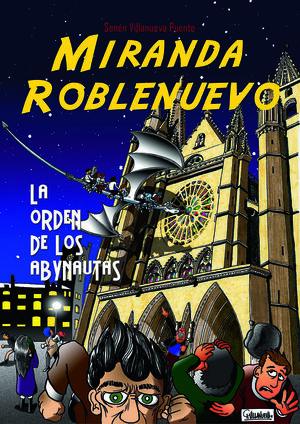 MIRANDA ROBLENUEVO. LA ORDEN DE LOS ABYNAUTAS