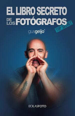 EL LIBRO SECRETO DE LOS FOTOGRAFOS