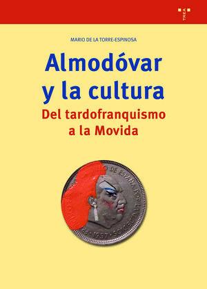 ALMODOVAR Y LA CULTURA