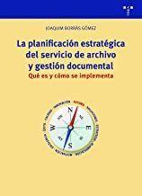 LA PLANIFICACION ESTRATEGICA DEL SERVICIO DE ARCHIVO Y GESTION DO
