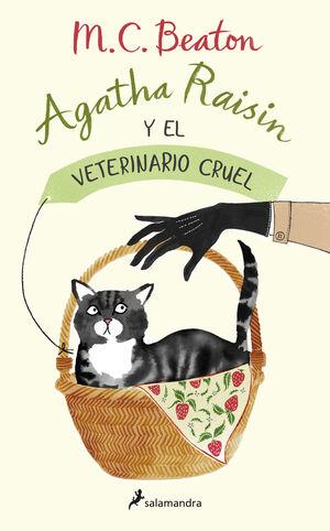 AGATHA RAISIN Y EL VETERINARIO CRUEL. AGATHA RAISIN 2