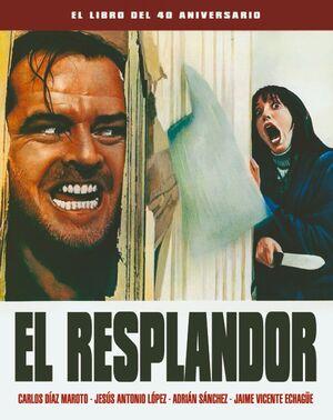 EL RESPLANDOR.  EL LIBRO DEL 40 ANIVERSARIO