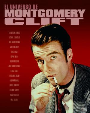 EL UNIVERSO DE MONTGOMERY CLIFT