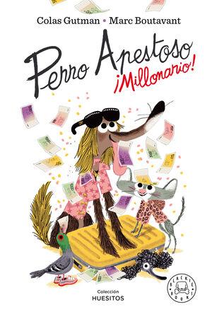 PERRO APESTOSO MILLONARIO