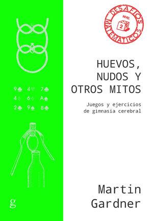 HUEVOS, NUDOS Y OTROS MITOS