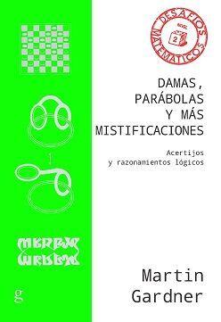 DAMAS, PARABOLAS Y MAS MISTIFICACIONES