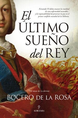 EL ÚLTIMO SUEÑO DEL REY