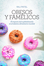 OBESOS Y FAMELICOS. NUEVA EDICION 2020