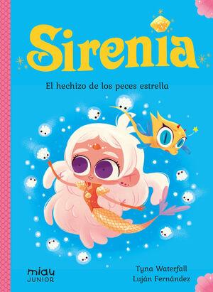 EL HECHIZO DE LOS PECES ESTRELLA (SIRENIA 2)