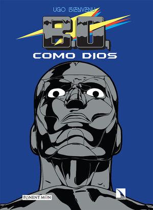 B.O. COMO DIOS