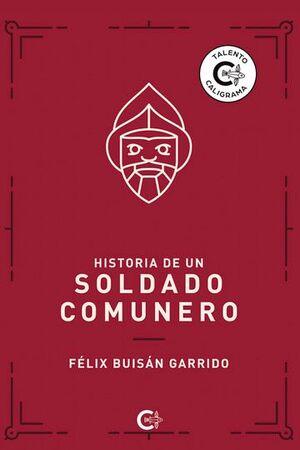 HISTORIA DE UN SOLDADO COMUNERO