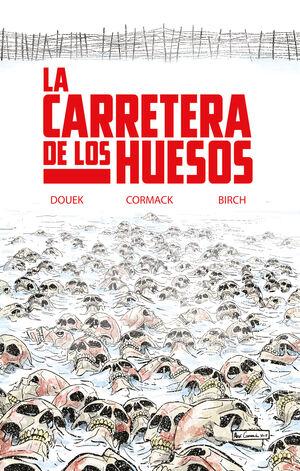 LA CARRETERA DE LOS HUESOS