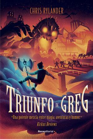 EL TRIUNFO DE GREG (LA LEYENDA DE GREG 3)