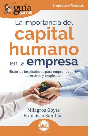 LA IMPORTANCIA DEL CAPITAL HUMANO EN LA EMPRESA (HISTORIAS INSPIRADORAS PARA EMP