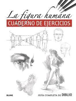 LA FIGURA HUMANA. CUADERNO DE EJERCICIIOS