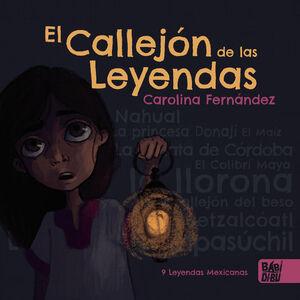 EL CALLEJÓN DE LAS LEYENDAS