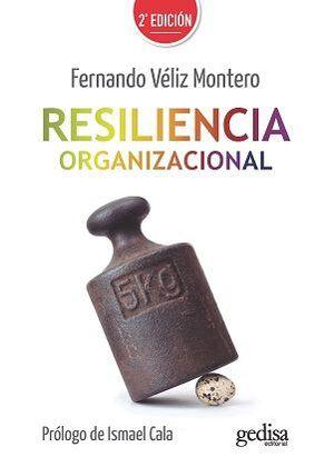 RESILIENCIA ORGANIZACIONAL. 2ª ED.