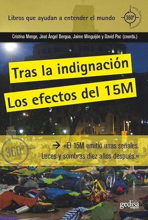 TRAS LA INDIGNACION. EL 15M MIRADAS DESDE EL PRESENTE