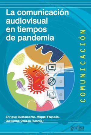 COMUNICACION AUDIOVISUAL EN TIEMPOS DE PANDEMIA