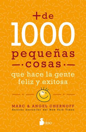 + DE 1000 PEQUEÑAS COSAS QUE HACE LA GENTE FELIZ Y EXITOSA