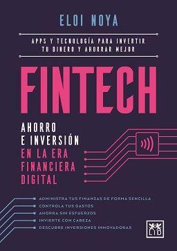 FINTECH. AHORRO E INVERSION EN LA ERA FINANCIERA DIGITAL