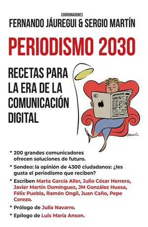 PERIODISMO 2030 RECETAS PARA LA ERA DE COMUNICACION DIGITAL