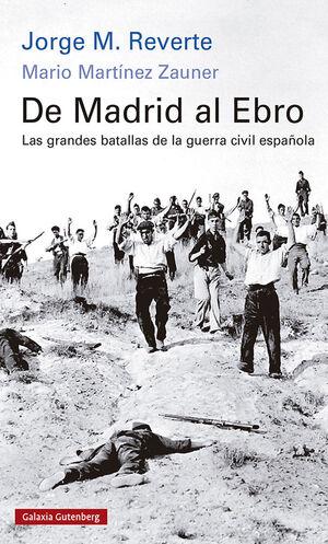 DE MADRID AL EBRO (RÚSTICA)
