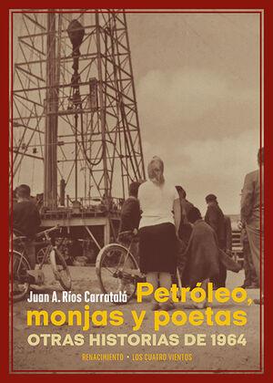 PETRÓLEO, MONJAS Y POETAS
