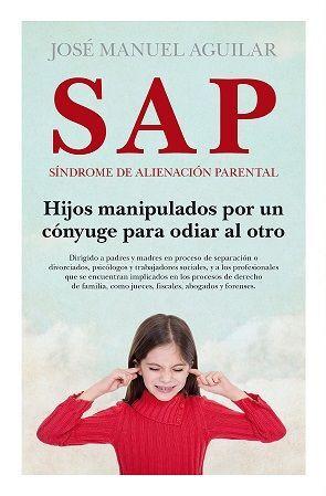 SAP. SINDROME DE ALIENACION PARENTAL