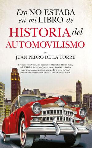 ESO NO ESTABA EN MI LIBRO HISTORIA DEL AUTOMOVILISMO