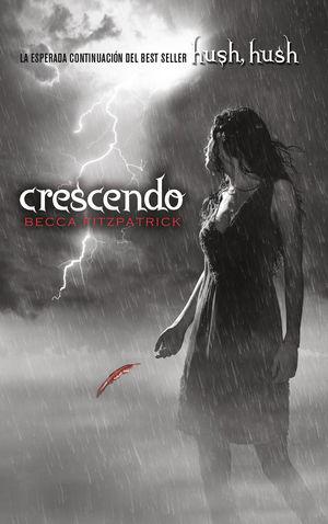 CRESCENDO (HUSH, HUSH 2)