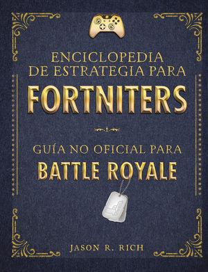 ENCICLOPEDIA DE ESTRATEGIA PARA FORTNITERS