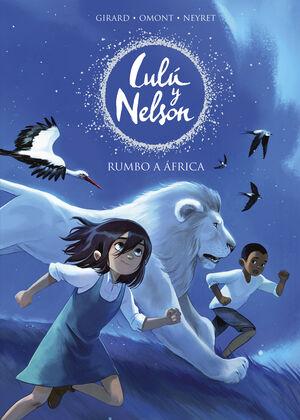 RUMBO A ÁFRICA (LULÚ Y NELSON 1)