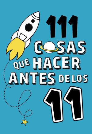 111 COSAS QUE HACER ANTES DE LOS 11
