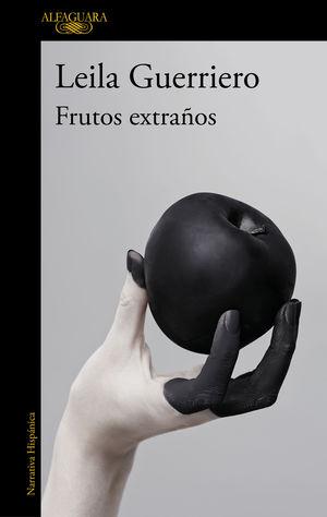 *FRUTOS EXTRAÑOS (EDICIÓN AMPLIADA)