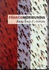 FRANCOMORIBUNDIA. EL MIEDO Y LA FUERZA 2