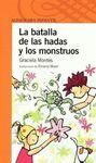 LA BATALLA DE LAS HADAS Y LOS MONSTR