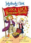LA LOCA, LOCA BUSQUEDA DEL TESORO (JUDY MOODY & STINK 1)