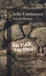 TRAS - OS - MONTES . UN VIAJE PORTUGUES