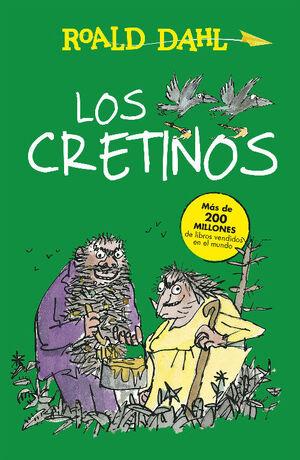 LOS CRETINOS