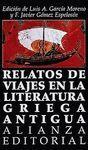 RELATOS DE VIAJES EN LA LITERATURA GRIEGA