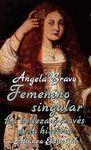 FEMENINO SINGULAR. BELLEZA A TRAVES HISTORIA